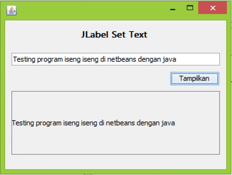 Cara Menampilkan Teks di Label Java Netbeans - Azuharu ...